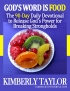 God's Word is Food: The 90-Day Daily Devotional