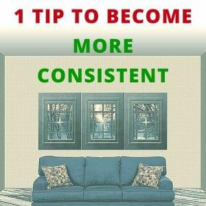 become more consistent v2